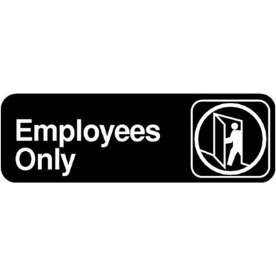 Winco Sgn 305 Employees Only Sign Lettered Signs